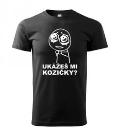 Funny vtipné tričko, ukážeš mi kozičky čierne